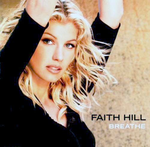 """Faith Hill Album """"Breathe"""" [Music World]"""