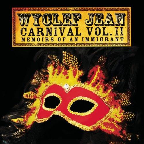 "Wyclef Jean Album ""Carnival Vol. II: Memories Of An"