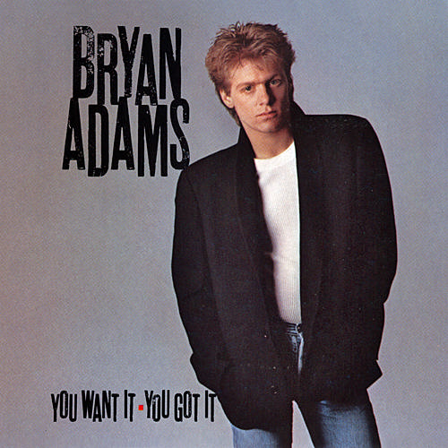 "Bryan Adams album ""You Want It, You Got It"" [Music World]"