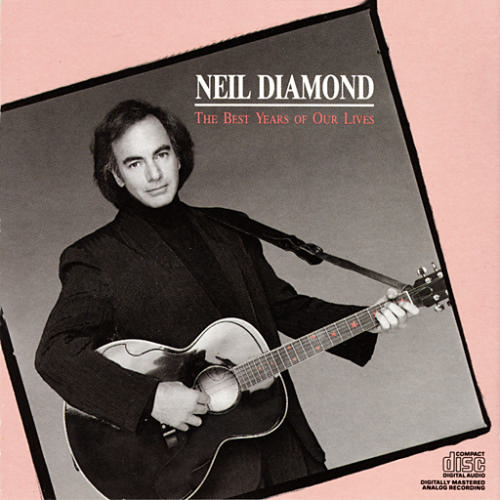 "Album Diamond: Neil Diamond Album ""The Best Years Of Our Lives"" [Music World]"
