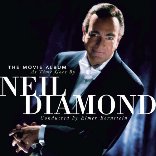 "Album Diamond: Neil Diamond Album ""The Movie Album: As Time Goes By"