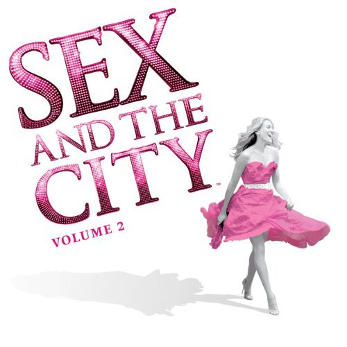 "Sex And The City Soundtrack album ""Sex And The City: Volume 2"" [Music ..."