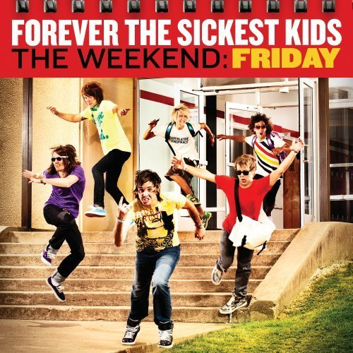 Forever The Sickest Kids :