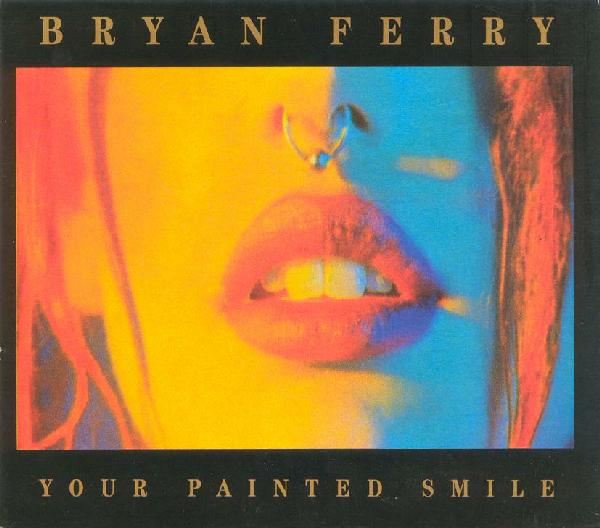 Bryan Ferry - ...Is Your Love Strong Enough