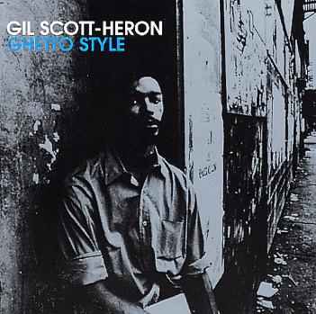 Gil Scott Heron ghetto style