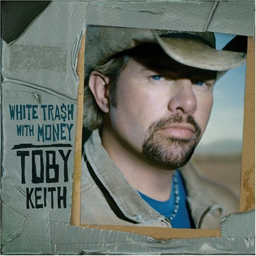 "Toby Keith album ""White Trash With Money"" [Music World]"
