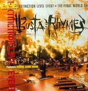 Busta Rhymes Album Quot E L E Extinction Level Event The