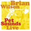 Brian Wilson Presents Pet Sounds Live (2002)