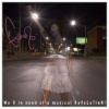 We R In Need Of A Musical Revolution [EP] (2005)