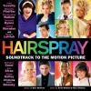 Hairspray: Soundtrack To The Motion Picture (2007)