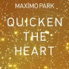 Quicken The Heart (2009)