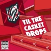 Til the Casket Drops (2009)