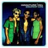 Immature/Imx Greatest Hits (2001)