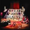 Bread And Circuses (2011)