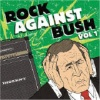 Rock Against Bush Vol. 1 (2004)