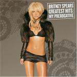 Greatest Hits: My Prerogative (09.11.2004)