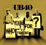 Who You Fighting For? (13.06.2005)