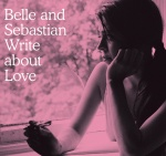 Belle and Sebastian Write About Love (10/11/2010)