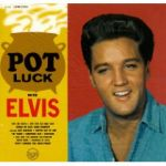 Pot Luck With Elvis (1962)