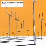 Origin Of Symmetry (06/18/2001)