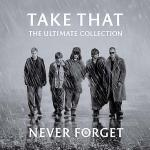 Never Forget: The Ultimate Collection (11/17/2005)