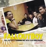 Fall Out Boy's Evening Out With Your Girl (01/28/2002)